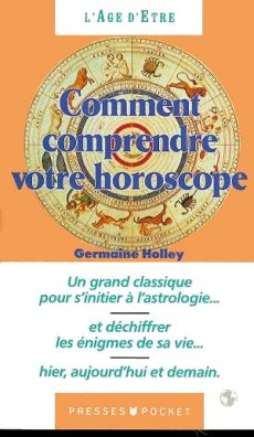 Comment comprendre votre horoscope - Germaine HOLLEY
